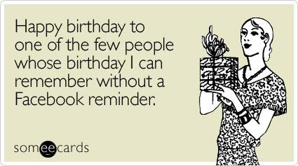 happy-one-few-people-birthday-ecard-someecards