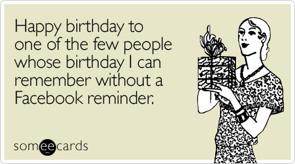happy-one-few-people-birthday-ecard-someecards