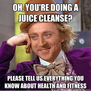 willy-wonka-juice-cleanse-meme